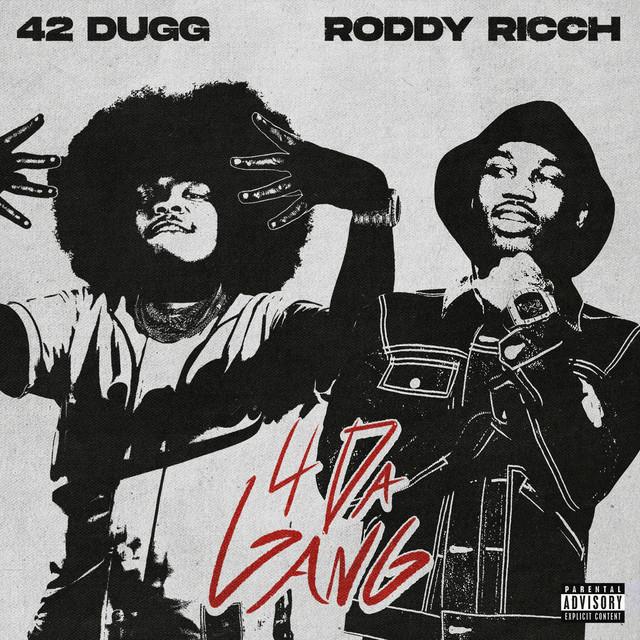 42 Dugg, Roddy Ricch - 4 Da Gang (with Roddy Ricch)