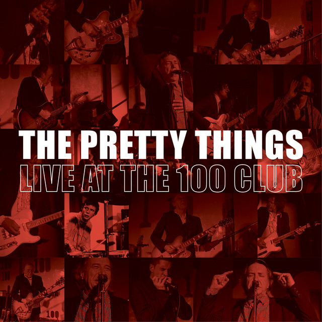 The Pretty Things (Live at the 100 Club)