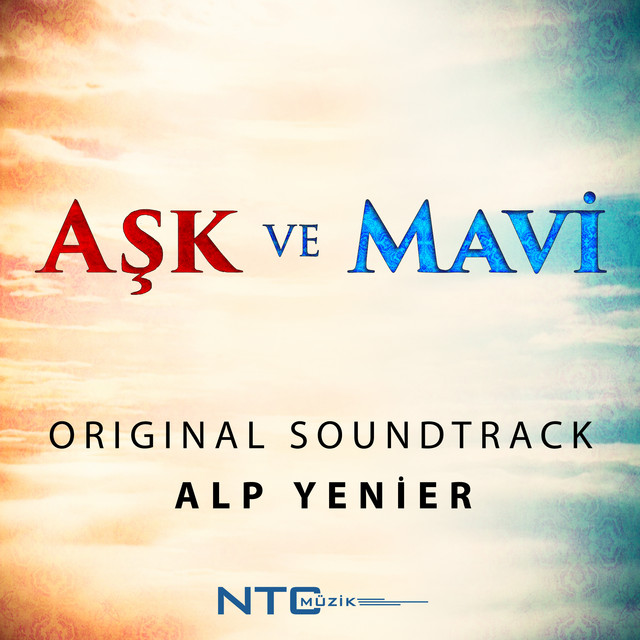 Aşk ve Mavi (Original Soundtrack)