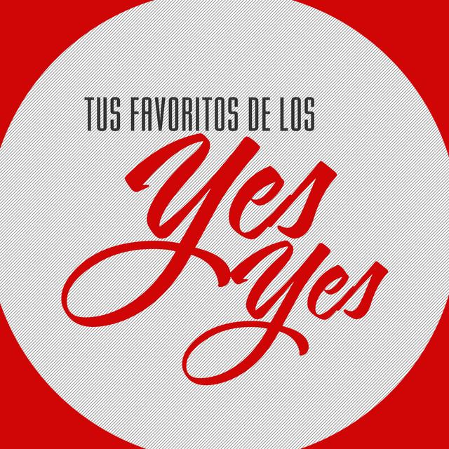 Tus Favoritos de los Yes Yes