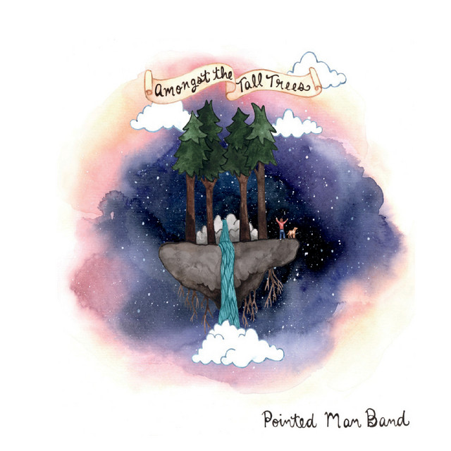 Amongst the Tall Trees by Pointed Man Band