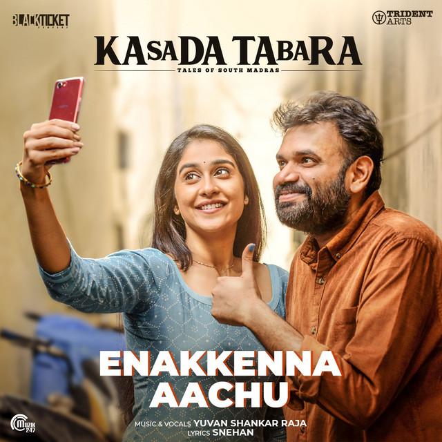 """Enakkenna Aachu (From """"Kasada Tabara"""")"""