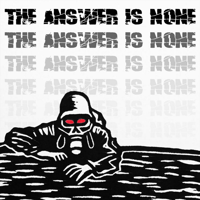 The Answer Is None
