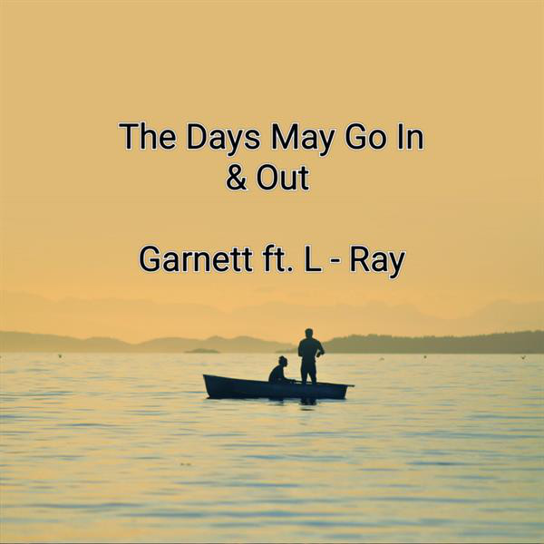 The Day May Go In and Out