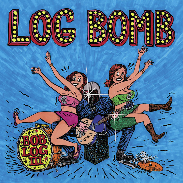 Bob Log III  tickets and 2020 tour dates