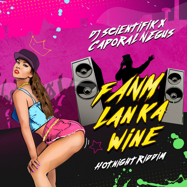 Fanm Lan Ka Wine - Hot Night Riddim Image