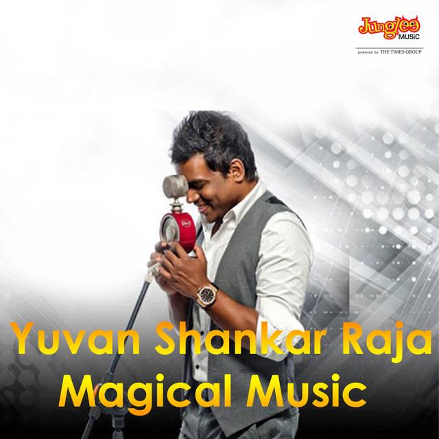 Yuvan Shankar Raja Magical Music