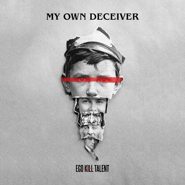 My Own Deceiver
