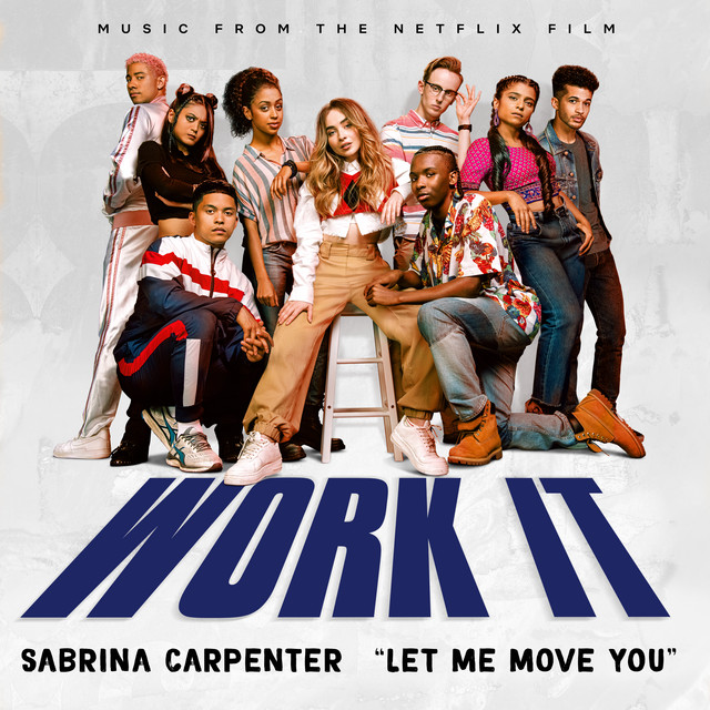 Let Me Move You (From the Netflix film Work It) - Official Soundtrack
