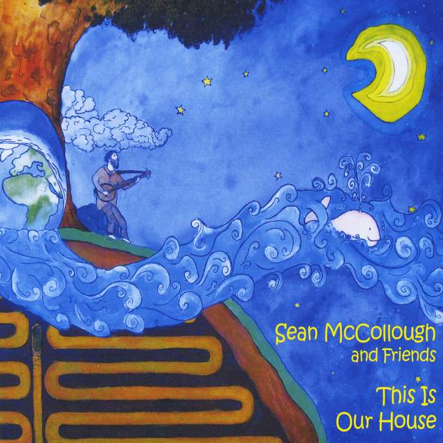This Is Our House by Sean McCollough and Friends