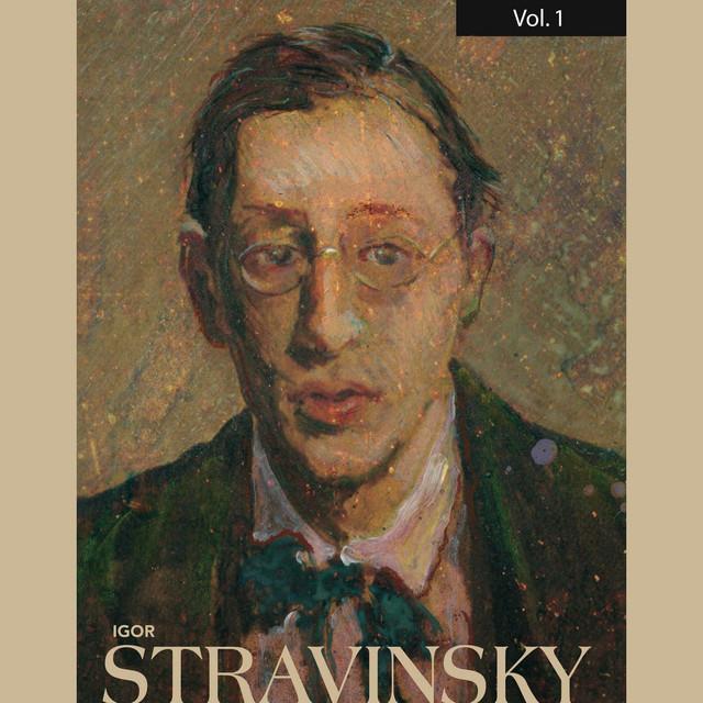 Igor Strvinsky, Vol. 1