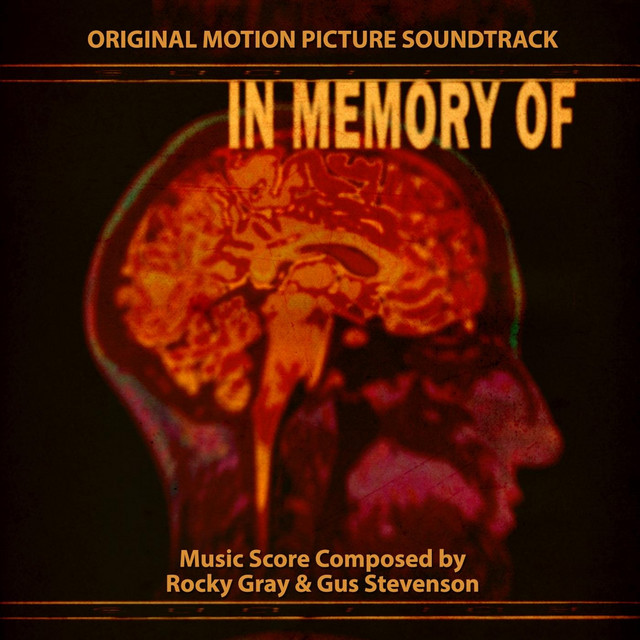 In Memory Of (Original Motion Picture Soundtrack)