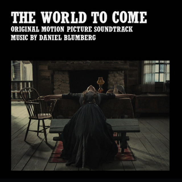 The World to Come (Original Motion Picture Soundtrack) - Official Soundtrack