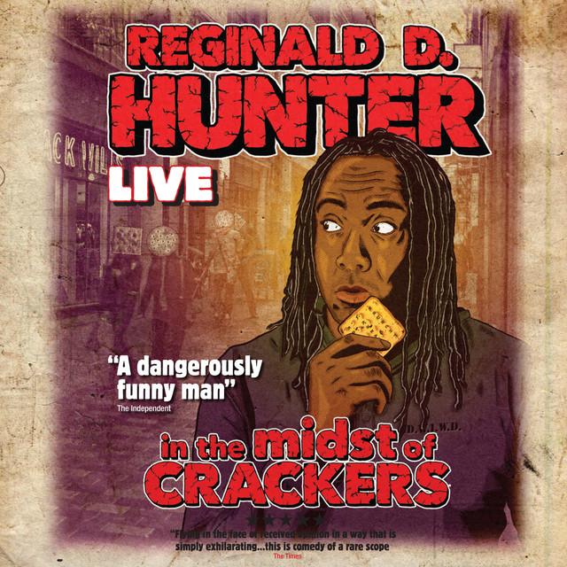 Reginald D Hunter news