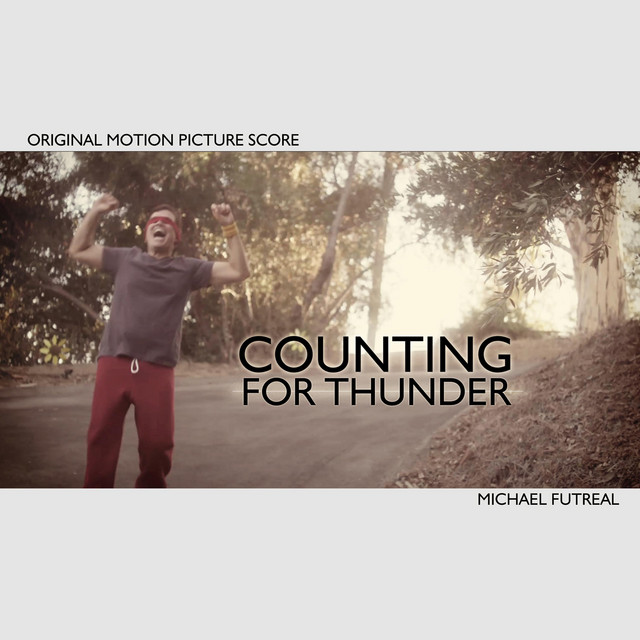 Counting for Thunder (Original Motion Picture Score)