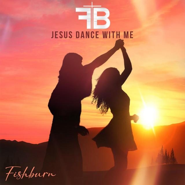 Jesus Dance with Me