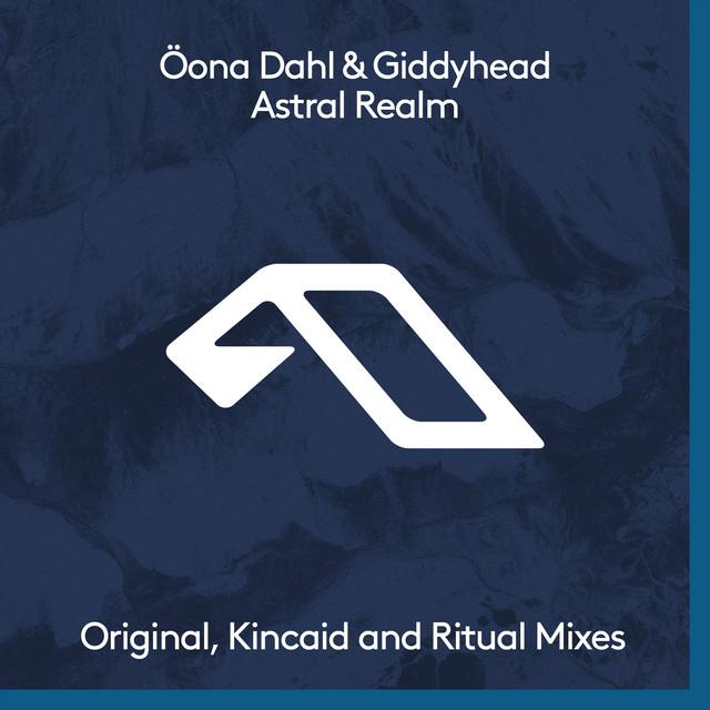 Astral Realm - Öona Dahl Ritual Mix