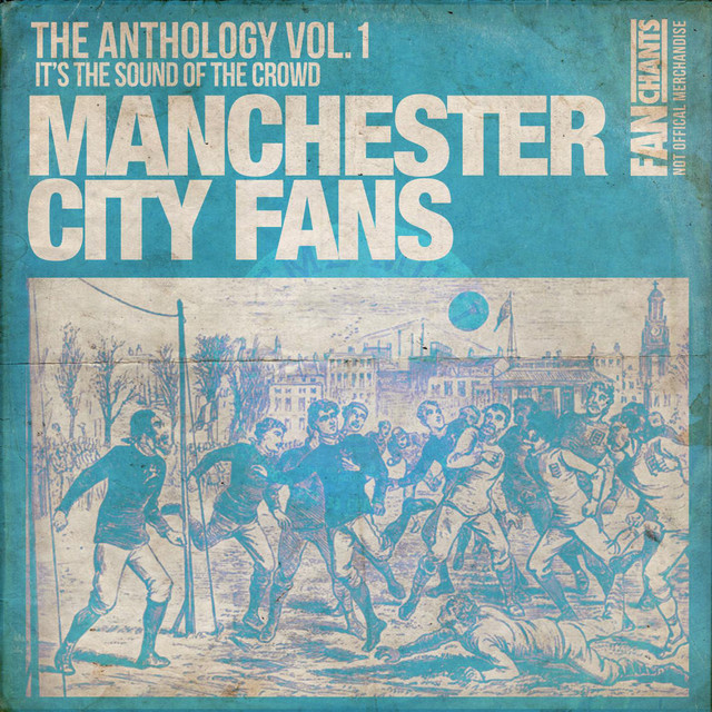Manchester City FC Football Songs Anthology I 2nd Edition