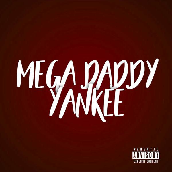 Mega Daddy Yankee Single By Dj Gere Spotify