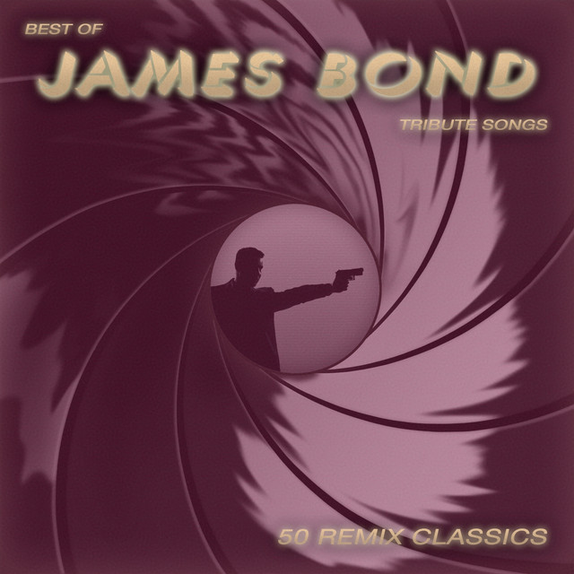 50 Remix Classics: Best of James Bond Tribute Songs