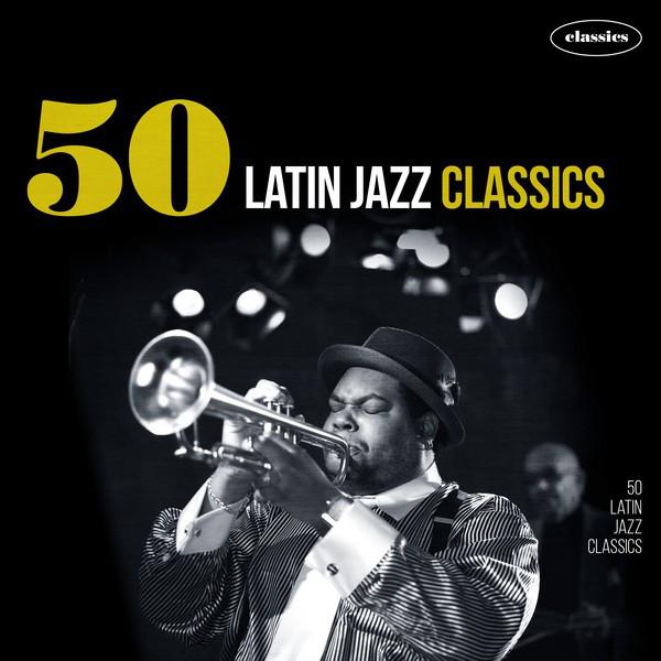 50 Latin Jazz Classics