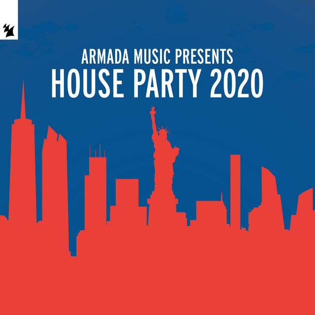 Armada Music Presents House Party 2020