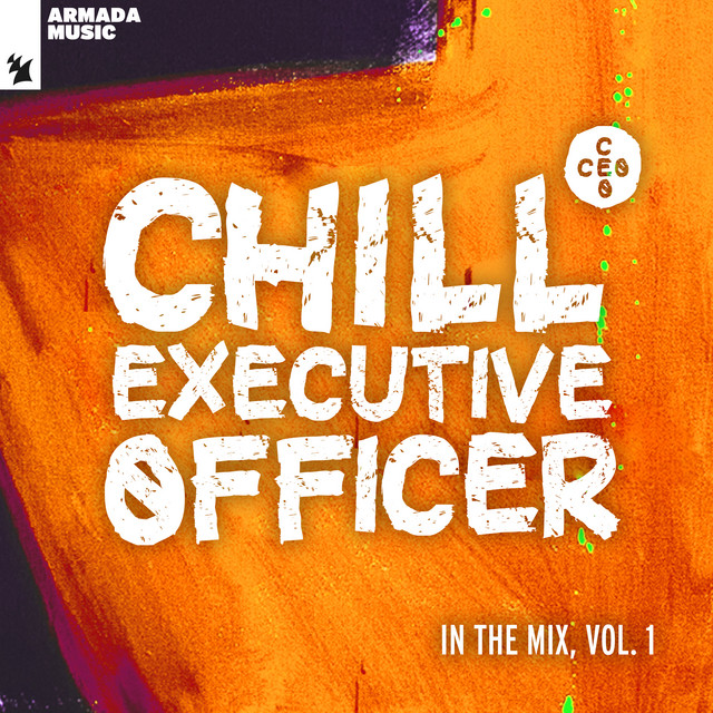 Chill Executive Officer (CEO): In The Mix, Vol. 1