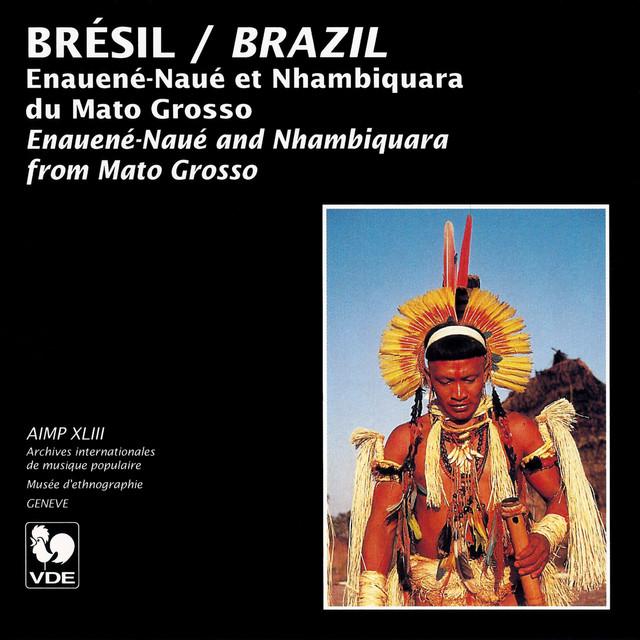 Brésil (Brazil): Enauené-Naué et Nhambiquara du Mato Grosso