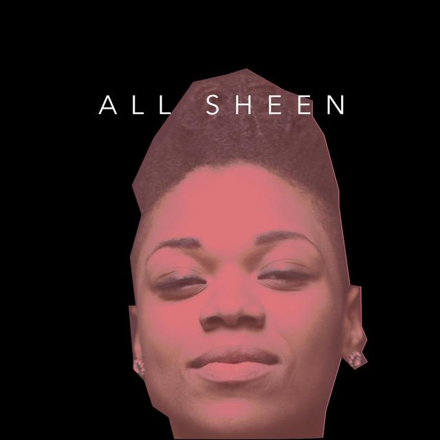 ALL Sheen
