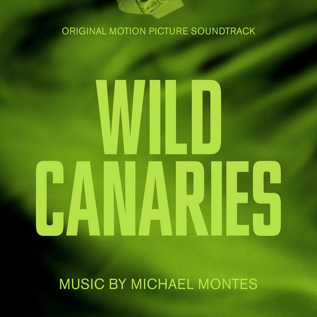 Wild Canaries (Original Motion Picture Soundtrack)