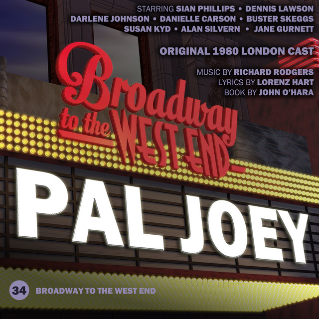 Pal Joey (Original 1980 London Cast)