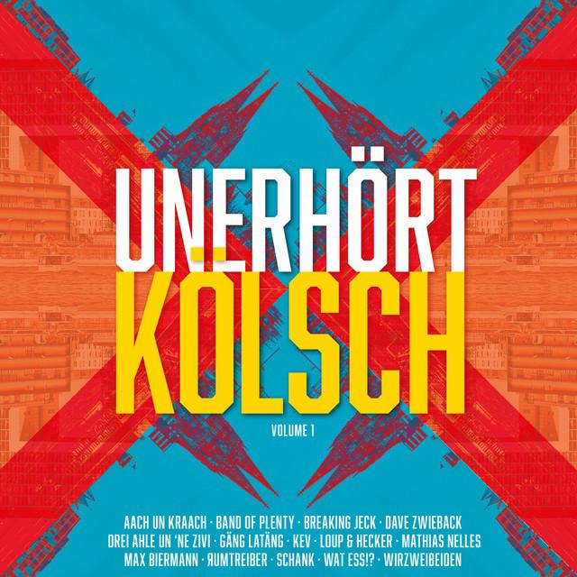 Unerhört Kölsch, Vol. 1