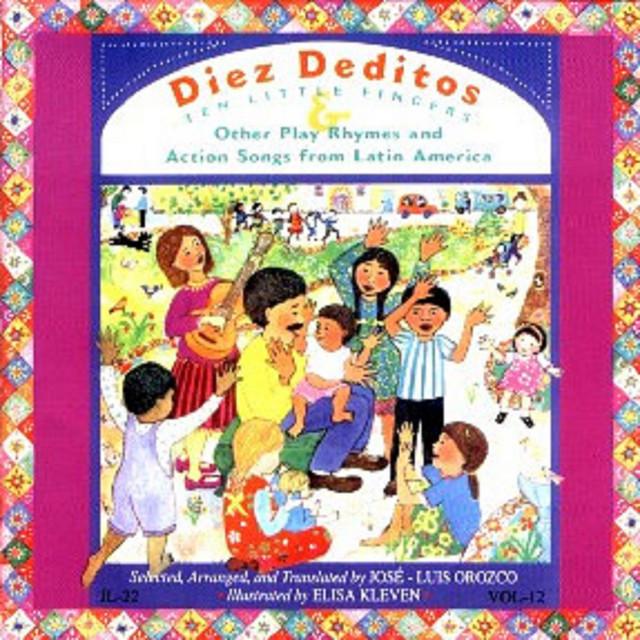 Diez Deditos by José-Luis Orozco