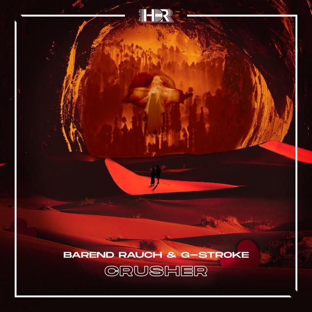 Barend Rauch & G-Stroke - Crusher Image