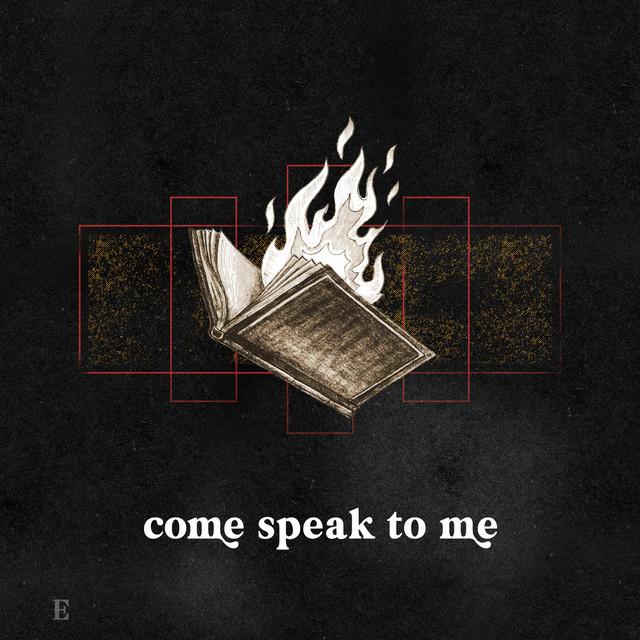 Eleven22 Worship, Michael Olson - Come Speak to Me