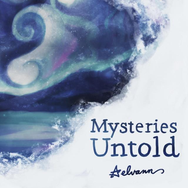 Mysteries Untold