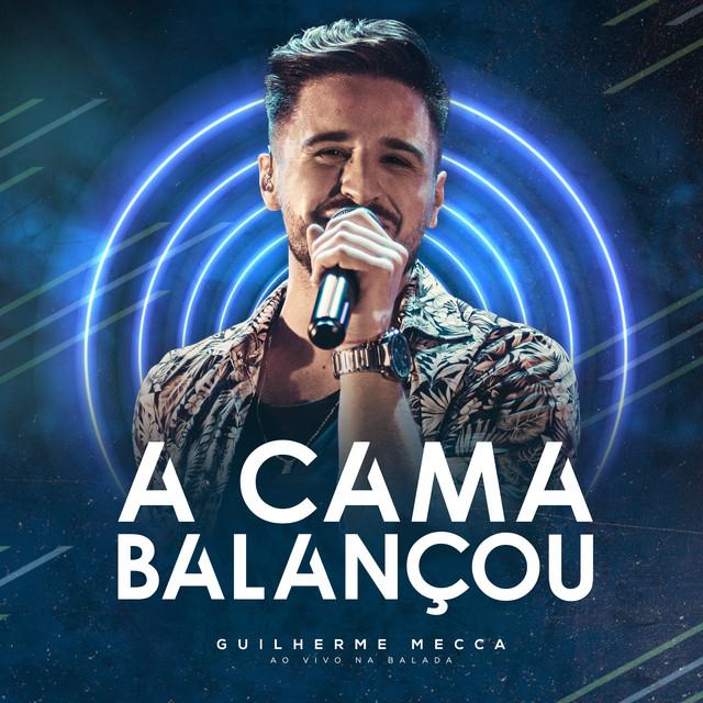 A Cama Balançou (Ao Vivo na Balada)