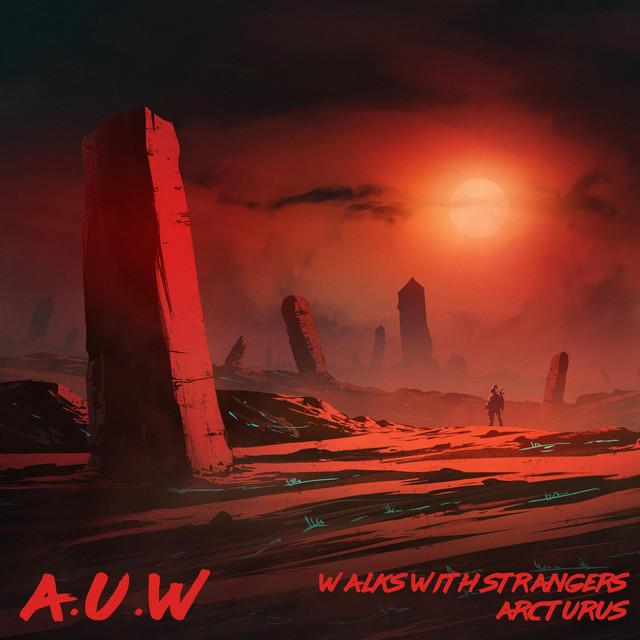 Walks with Strangers / Arcturus