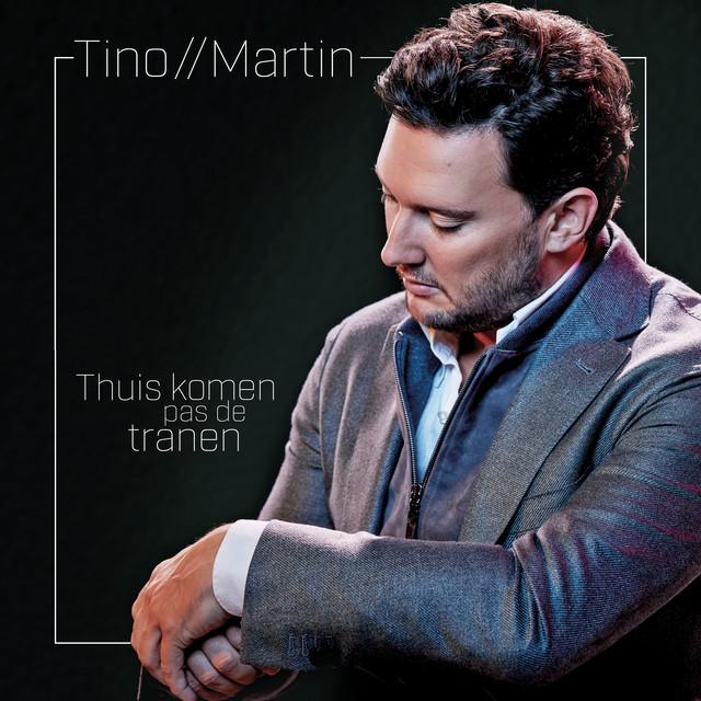 Tino Martin - Thuis Komen Pas De Tranen