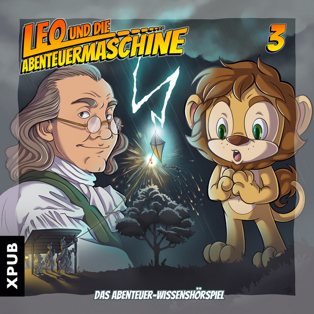 Leo und die Abenteuermaschine, Folge 3 (Das Abenteuer-Wissenshörspiel) Cover