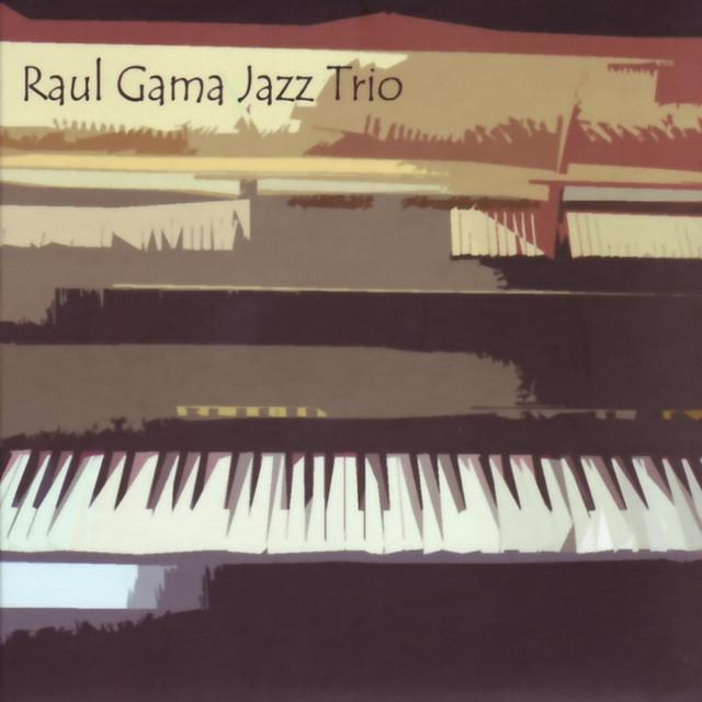 Raúl Gama Jazz Trio