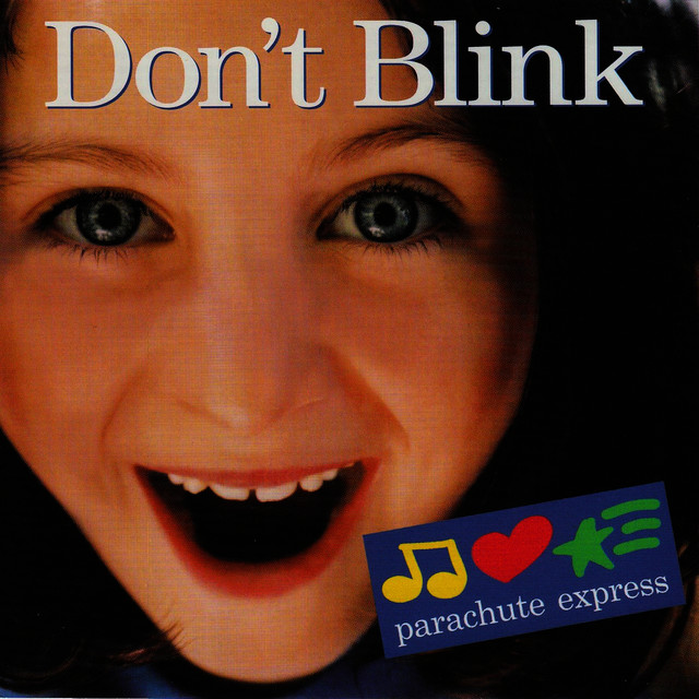 Don't Blink by Parachute Express