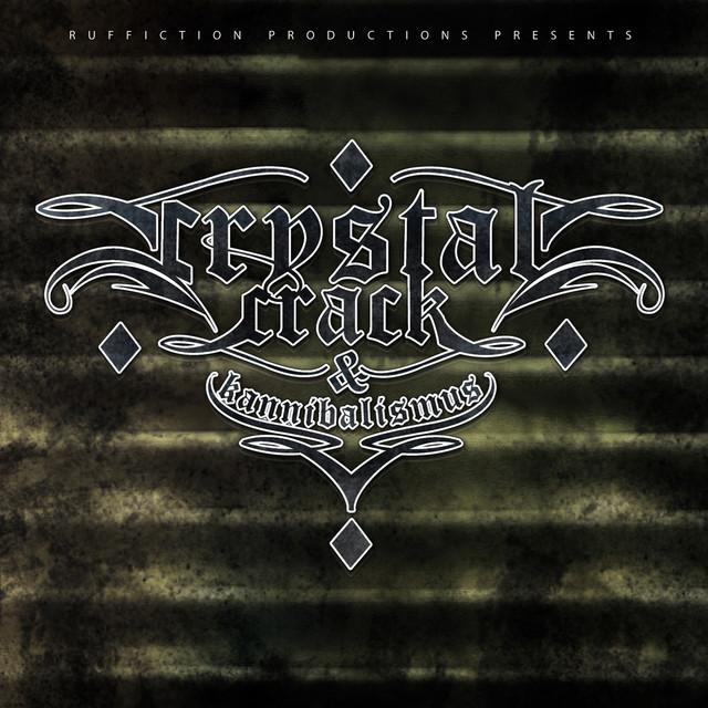 Crystal, Crack & Kannibalismus