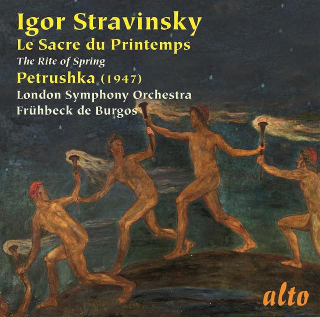 Stravinsky: The Rite of Spring; Petrushka