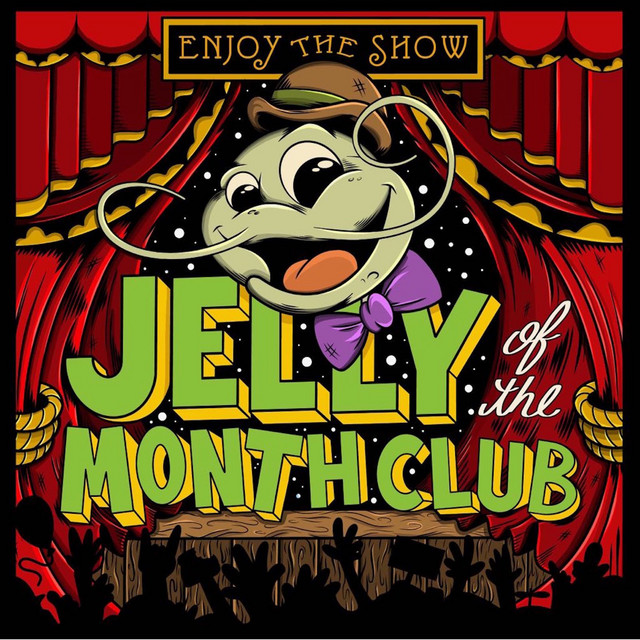 Enjoy the Show by Jelly of the Month Club