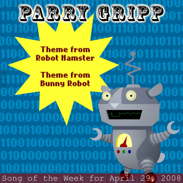 Robot Hamster: Parry Gripp Song of the Week for April 29, 2008 by Parry Gripp