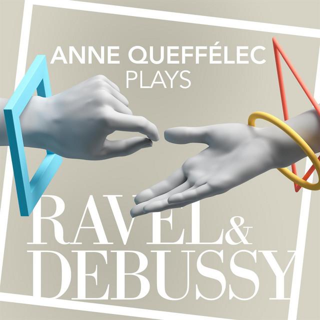 Anne Queffélec Plays Ravel & Debussy