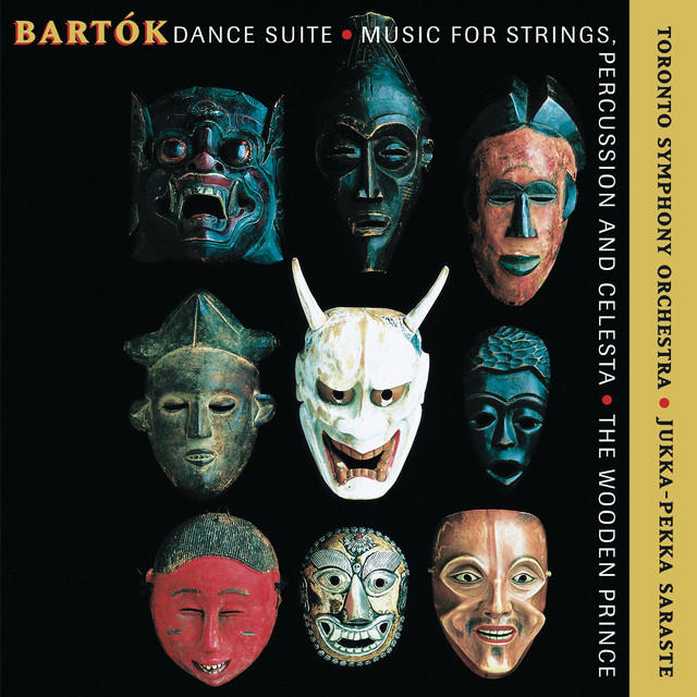 Bartók : Dance Suite; Music for Strings, Percussion and Celesta; The Wooden Prince