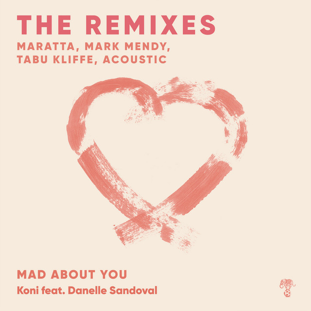 Mad About You - The Remixes