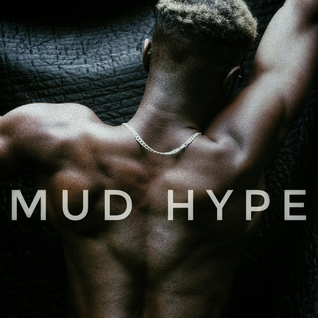 MUD HYPE